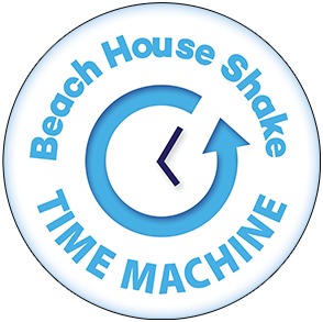 Beach House Shake Time Machine